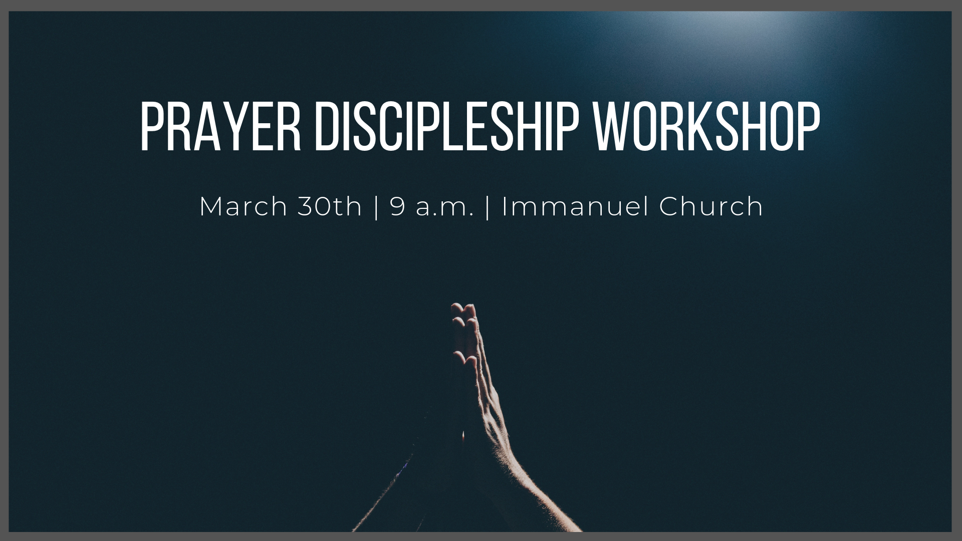 Prayer Discipleship Workshop.png