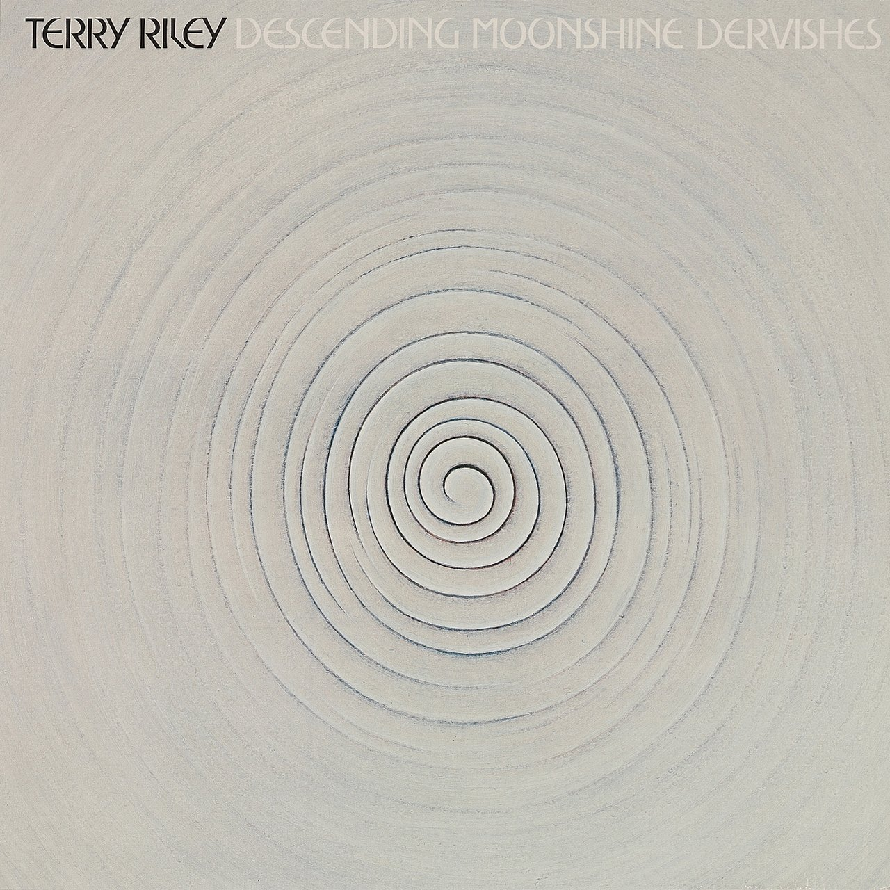 Terry Riley - Descending Moonshines Dervishes
