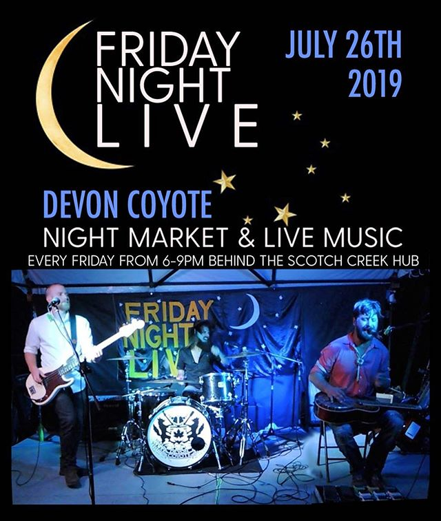 This weekend we are back in the Shuswap@for Scotch Creek's FRIDAY NIGHT LIVE!  Then we're heading up to @sunpeaksresort for a Double-Header at @morriseyspub Saturday night, and the Farmer's Market Sunday morning! #devoncoyote #fridaynightlive #scotchcreek #shuswap #sunpeaks #morriseyspublichouse