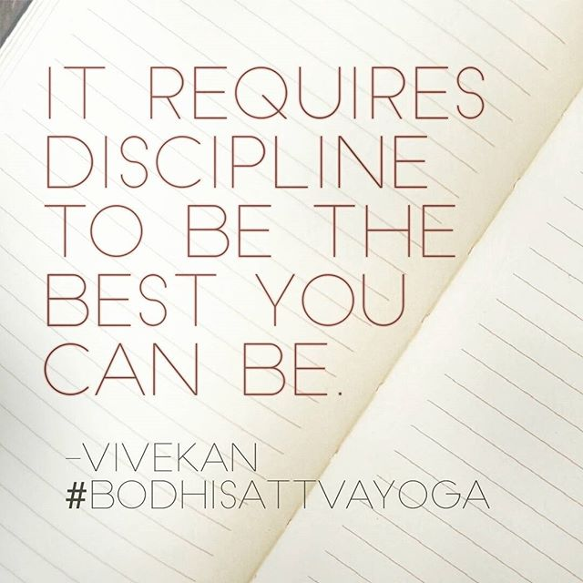 """It requires discipline to be the best you can be."" @vivekanyogi #BodhisattvaYoga 💫"
