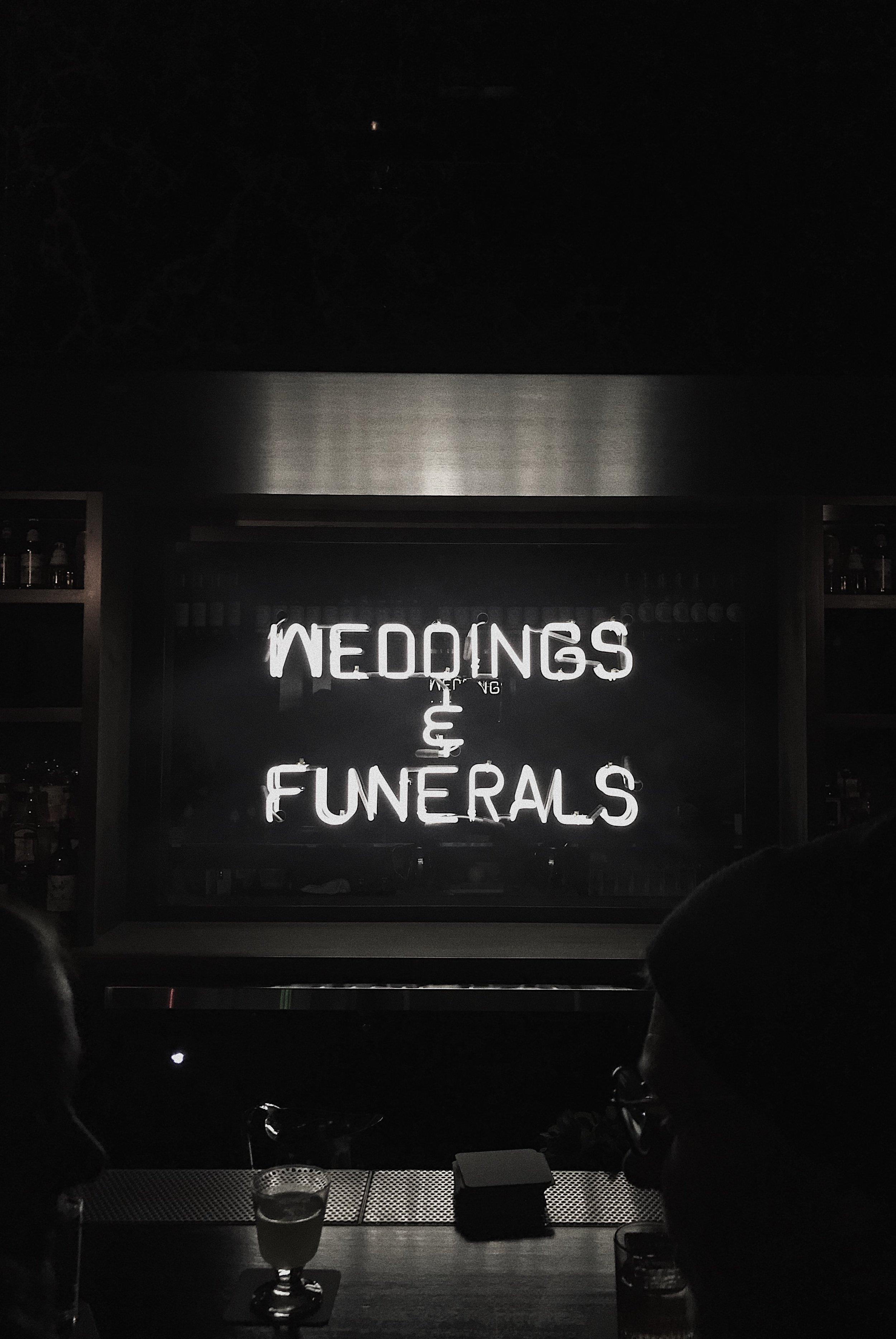 Weddings & Funerals