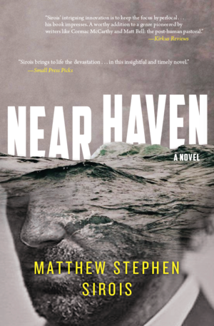 NEAR HAVEN- Matthew Stephen Sirois