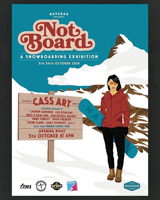 Poster I did for the @navarah__ 's upcoming snowboarding exhibition, which will no doubt be an outstanding thing. Go to it.  #navarah #notboard #snowboarding #exhibition #tens #snowfactor #ovenbirdcoffee #norvernsnowboards #poster