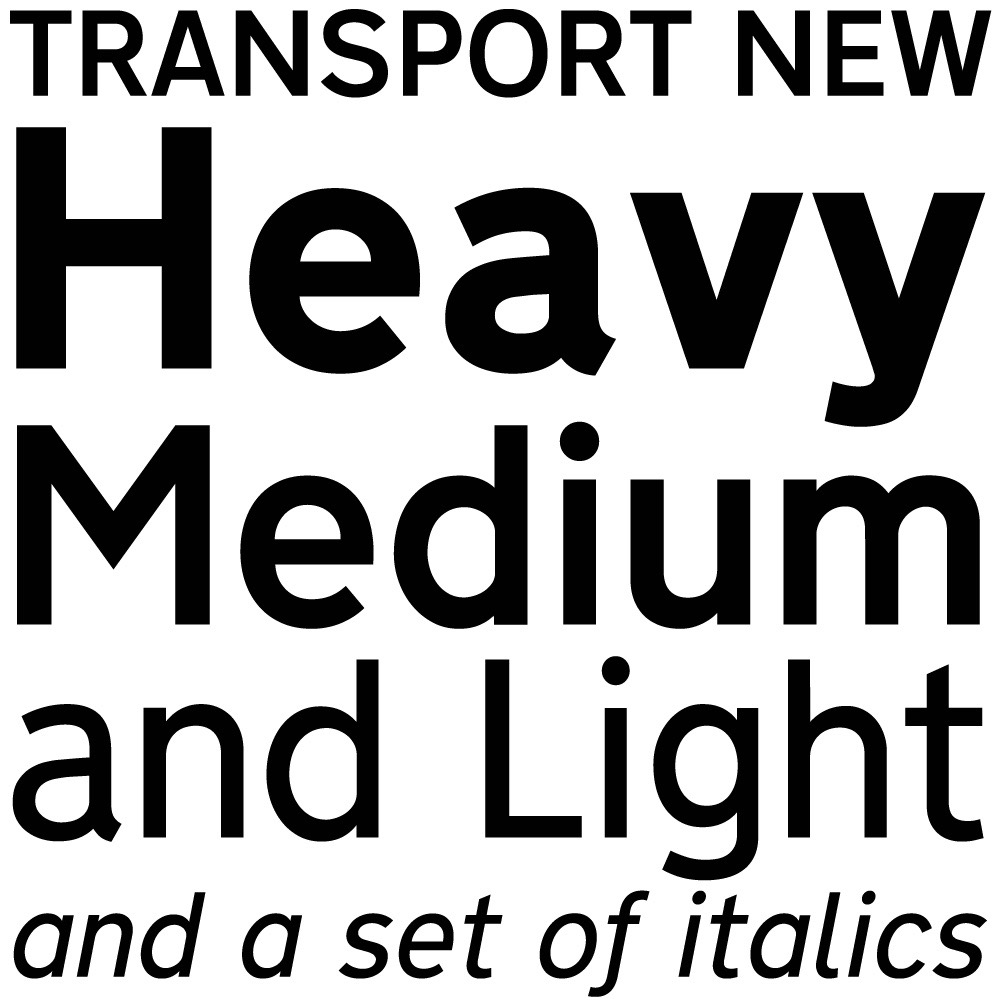 Transport New typeface