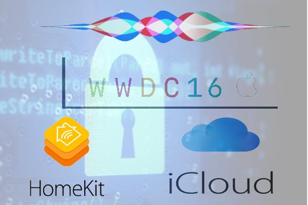 wwdc_2016_siri_icloud_encryption_homekit.png