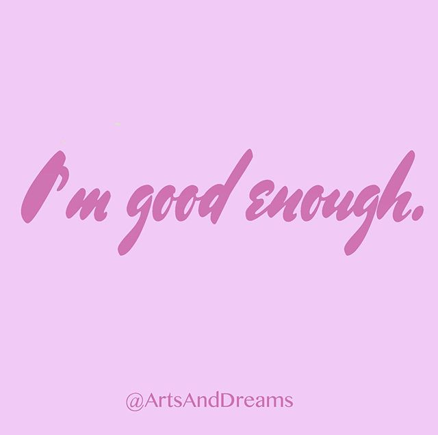 I'm good enough. In every role. In everything I do. I'm good enough. What I am, what I do, how I feel — it's good enough. This is more than self-acceptance, it's deep approval. It's the encouragement many of us never received as kids. It's belonging. I don't need to reject every imperfect effort. I grow and shine when I embrace the fact that I'm already enough. #artsanddreams #affirmations #mantraoftheday #healingart #selflovejourney #iamenough #perfectionist #selfapproval #beingkindtomyself