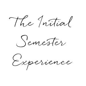 Initial Semester Experience.jpg