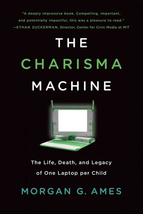 The Charisma Machine by Morgan G. Ames