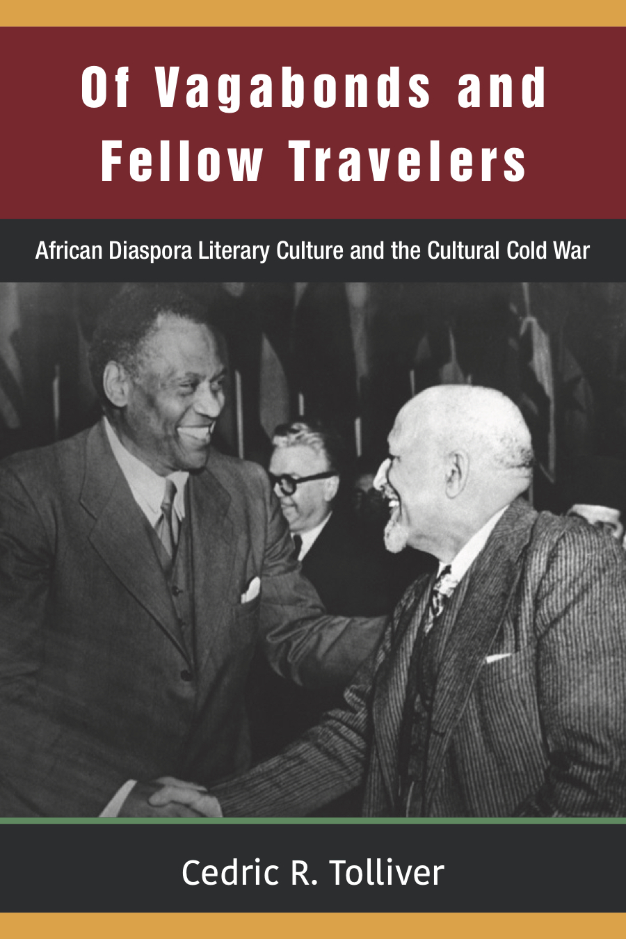 Of Vagabonds and Fellow Travelers by Cedric Tolliver