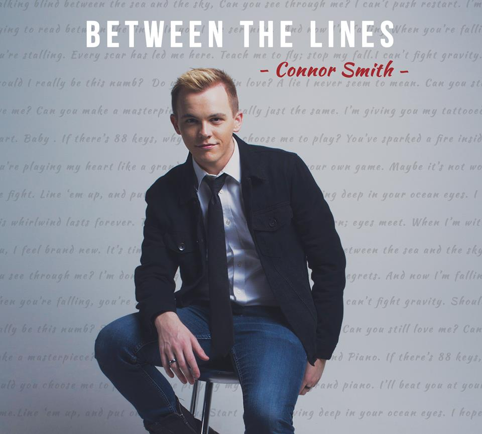 Original Album - Songwriter, Arranger, & Producer:   Between the Lines - Connor Smith