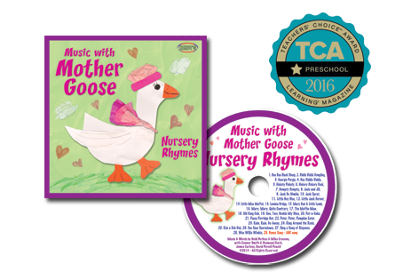Composer & Arranger:   Music with Mother Goose: Nursery Rhymes     2014 Teacher's Choice Award Winner