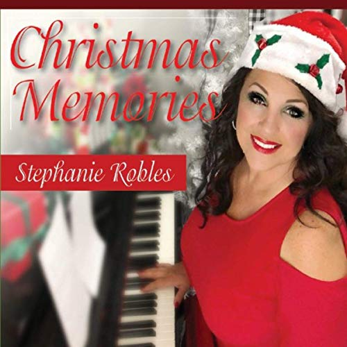 Stephanie Robles - Christmas Memories (Background Vocals)