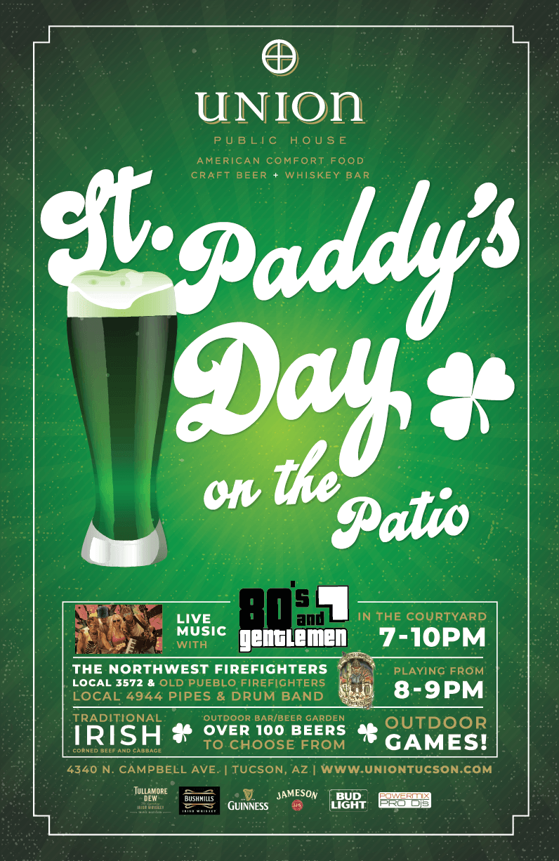 St. Paddy's Day on the Patio | Saturday, Mach 17, 2018 | Union Public House | 4340 N. Campbell Ave.