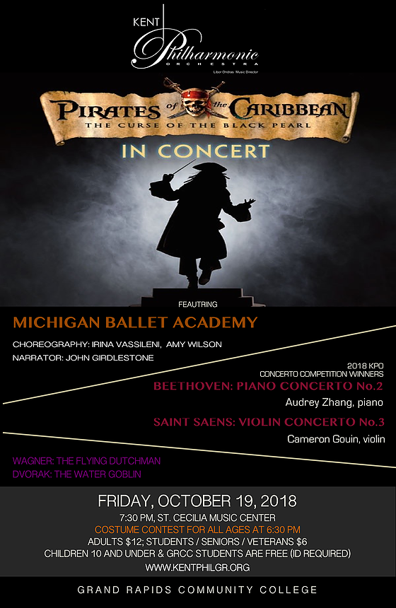 Pirates of the Caribbean - with the Kent Philharmonic OrchestraSt. Cecilia Music CenterOctober 19, 2018 at 7:30 pmMichigan Ballet Academy will perform to the Pirates of Caribbean suite in this fun-filled evening with the Kent Philharmonic Orchestra. Join the community at St. Cecilia's Music Center in some Halloween fun, including a costume contest starting at 6:00 pm.Adults: $12Students and seniors $6Children under 10 free