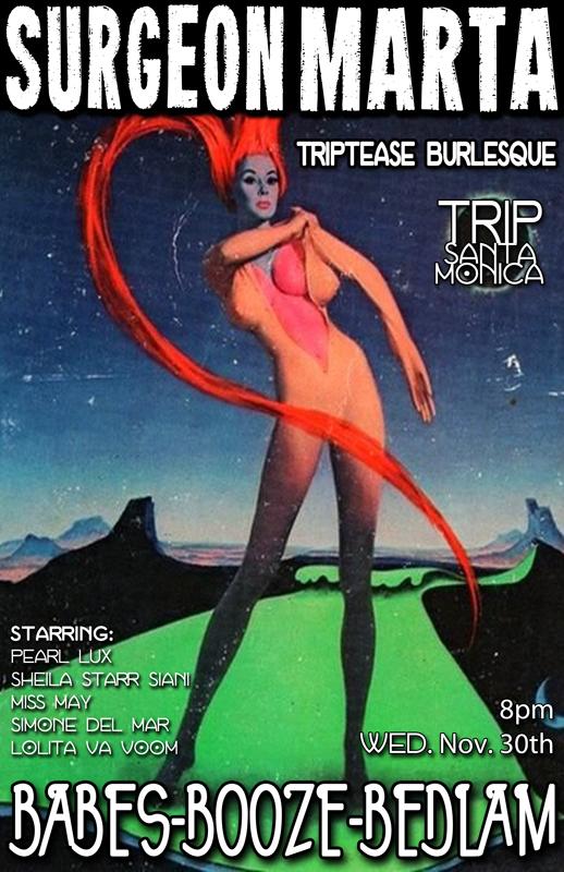 Surgeon Marta LIVE at TRiP for Triptease Burlesque!