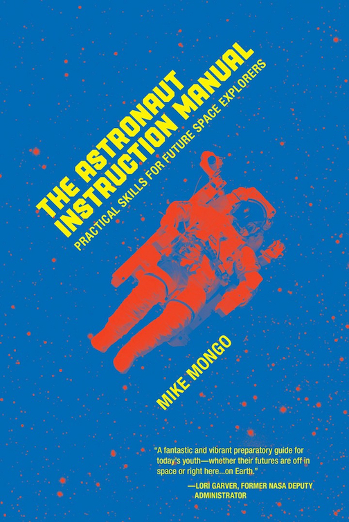 the astronaut instruction manual cover mike mongo