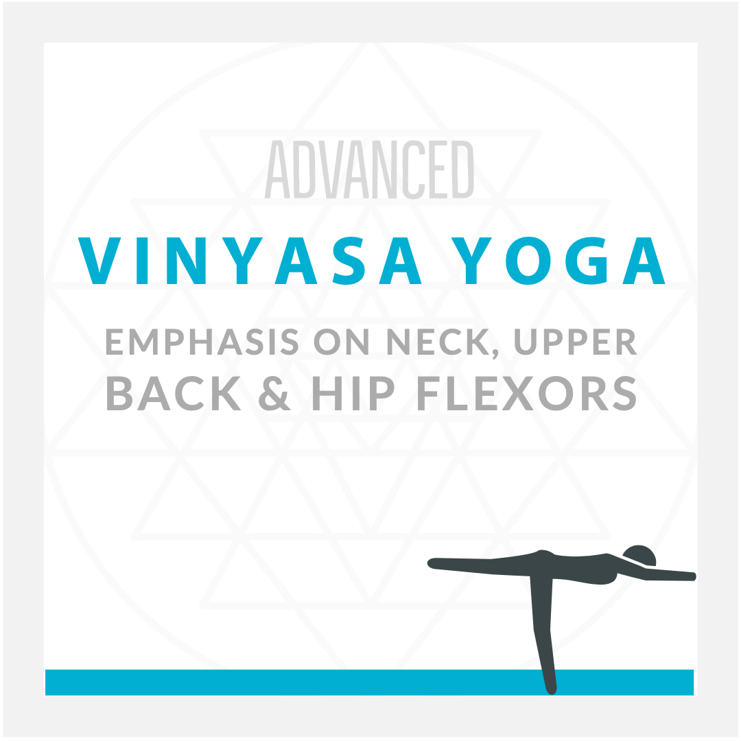 Vinyasa Yoga For Neck, Upper Back & Hip Flexors 2 Blocks.jpg