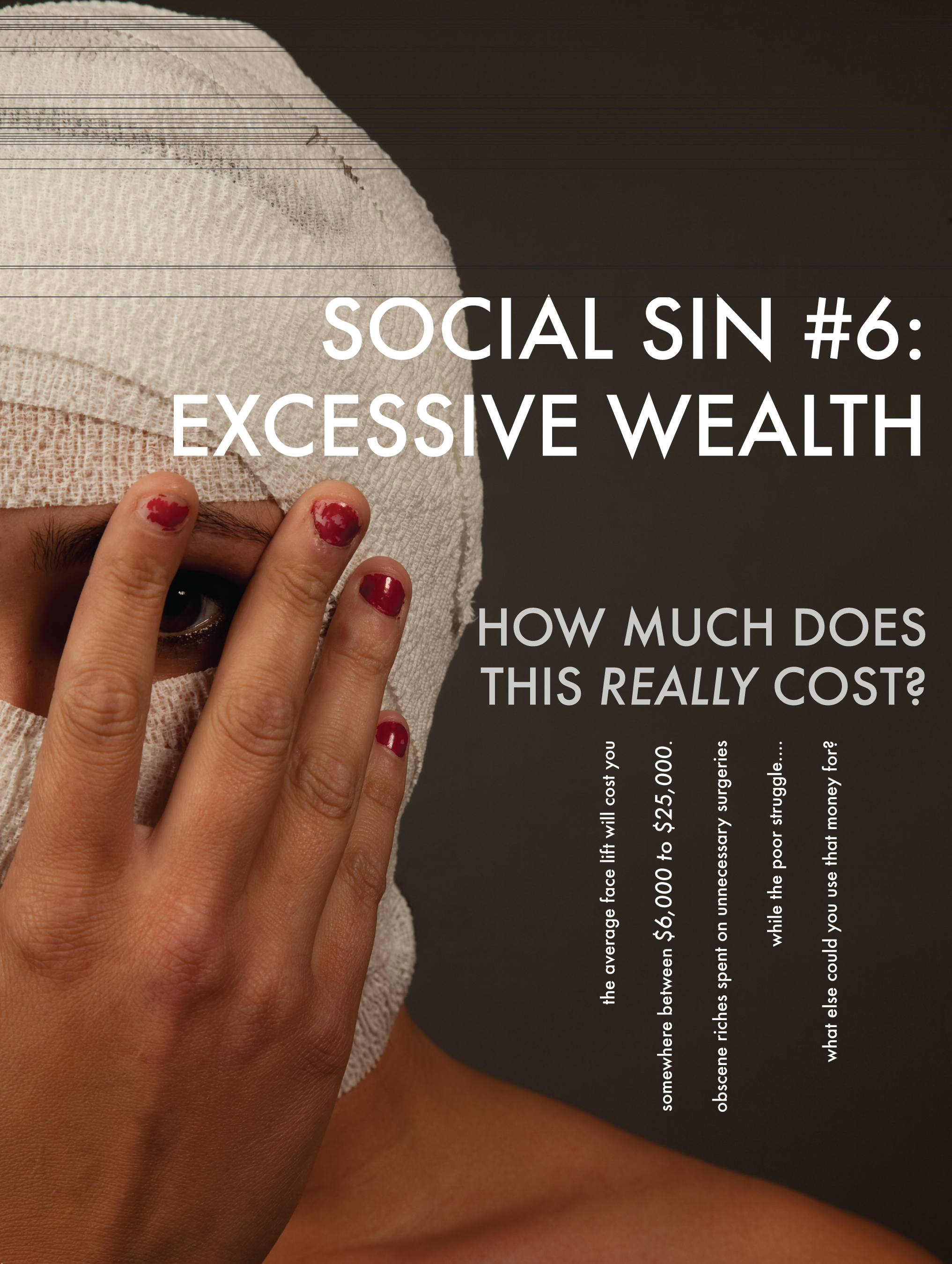 Social Sin #6 Excessive Wealth