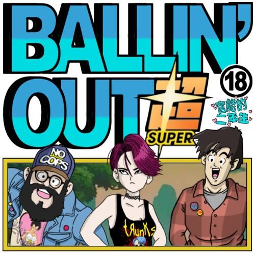 Ballin' Out Super