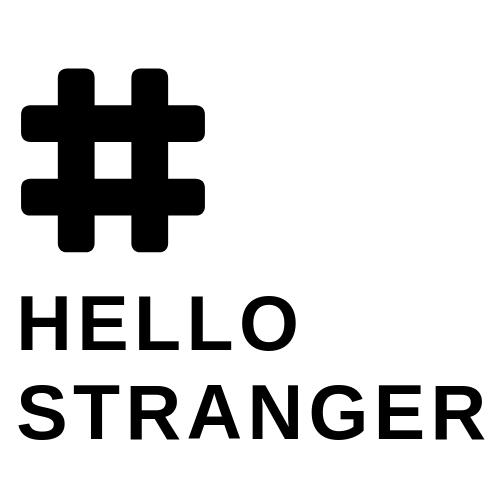 HELLO STRANGER black.png