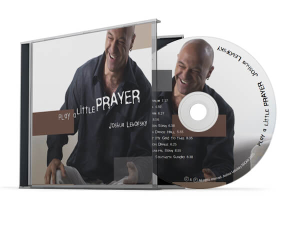 """Play a Little Prayer  Fusing sacred and secular prayer music with world/jazz/groove sounded pretty unique to us. We connected with jazz musician Joshua Lebofsky and designed his cd package using elements that complimented the earthy fluidity we heard in his music. From the cd, the track entitled """"The Briss"""" received the Grand Prize – World Category from the 2007 John Lennon Songwriting Competition."""