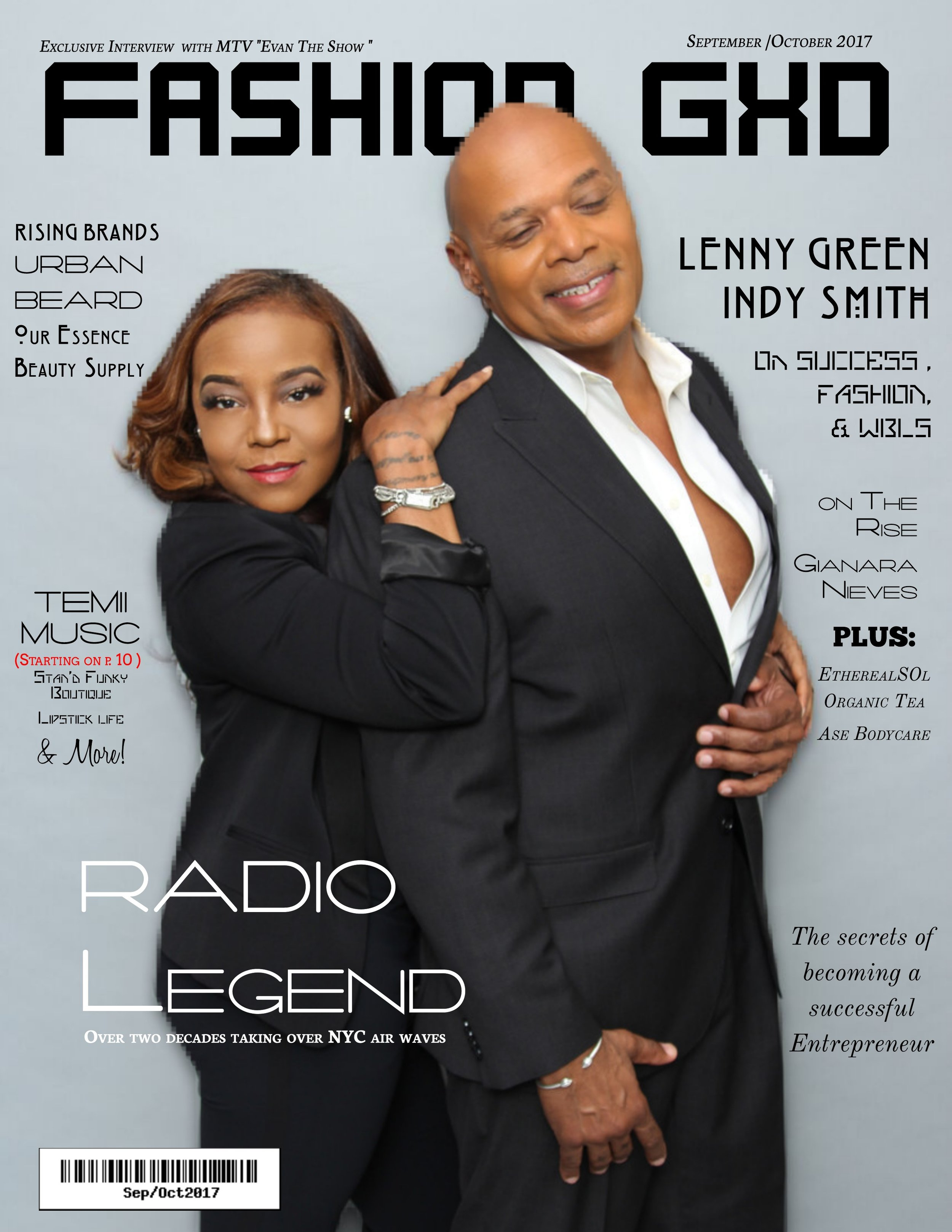 Radio Icon   Lenny Green   of 107.5 WBLS & Author   Indy Smith   Cover Fashion Gxd Magazine September/October 2017 Cover Issue  Photography By : Notorious Photos Makeup By : Carrie Kimora , Stylist : Moon Iciania & Jasmine Hill Carter