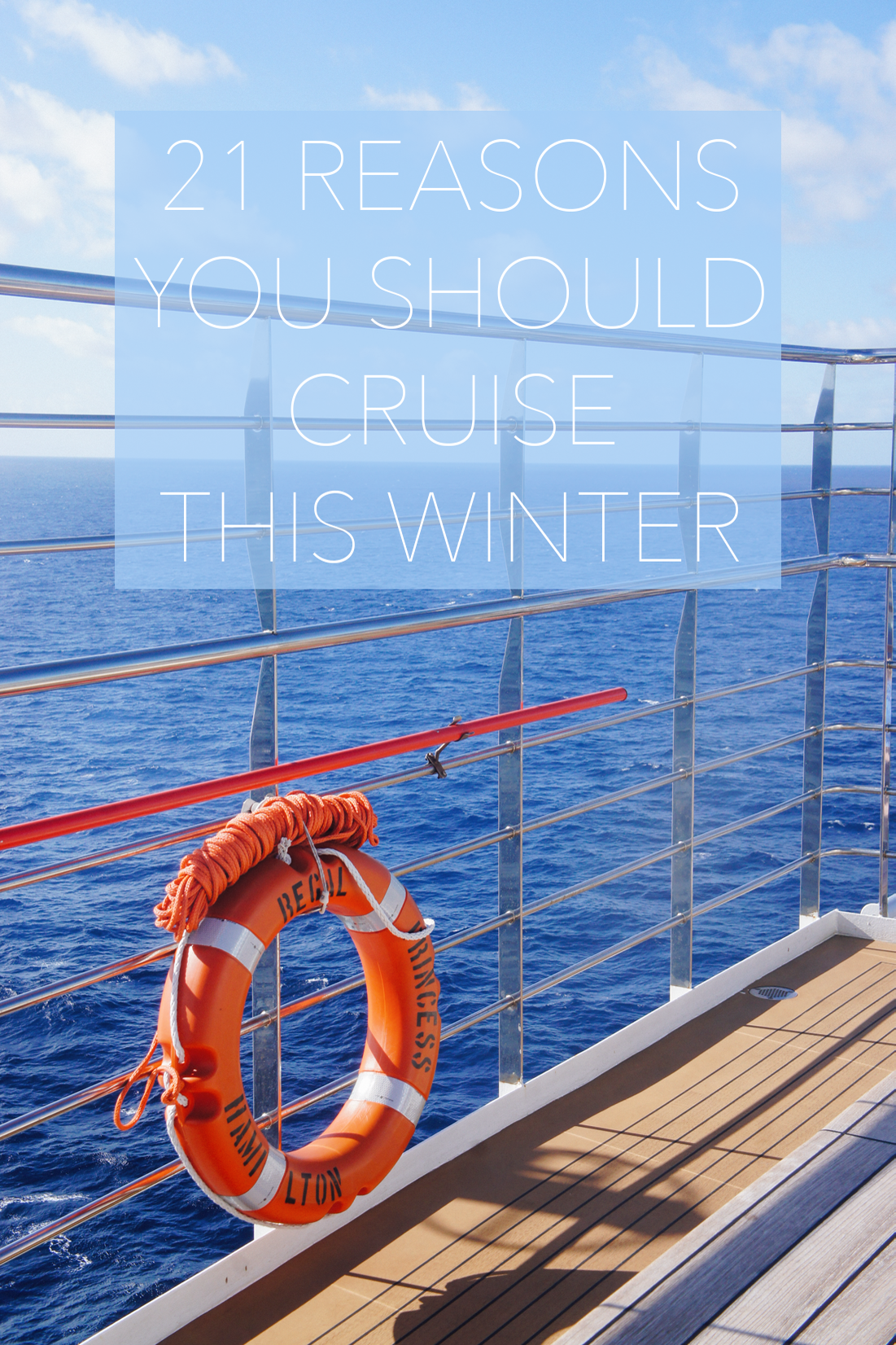 21 Reasons You Should Cruise This Winter | truelane