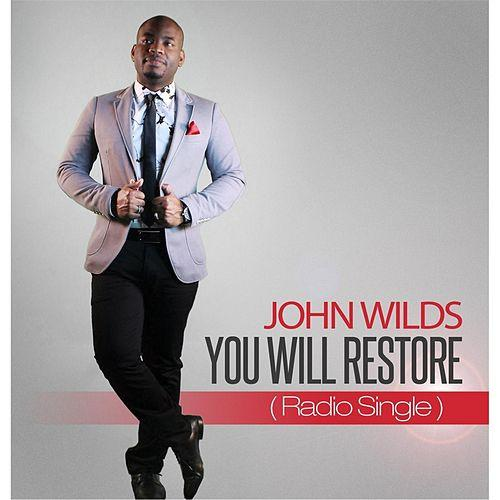 john wilds you will restore.jpg