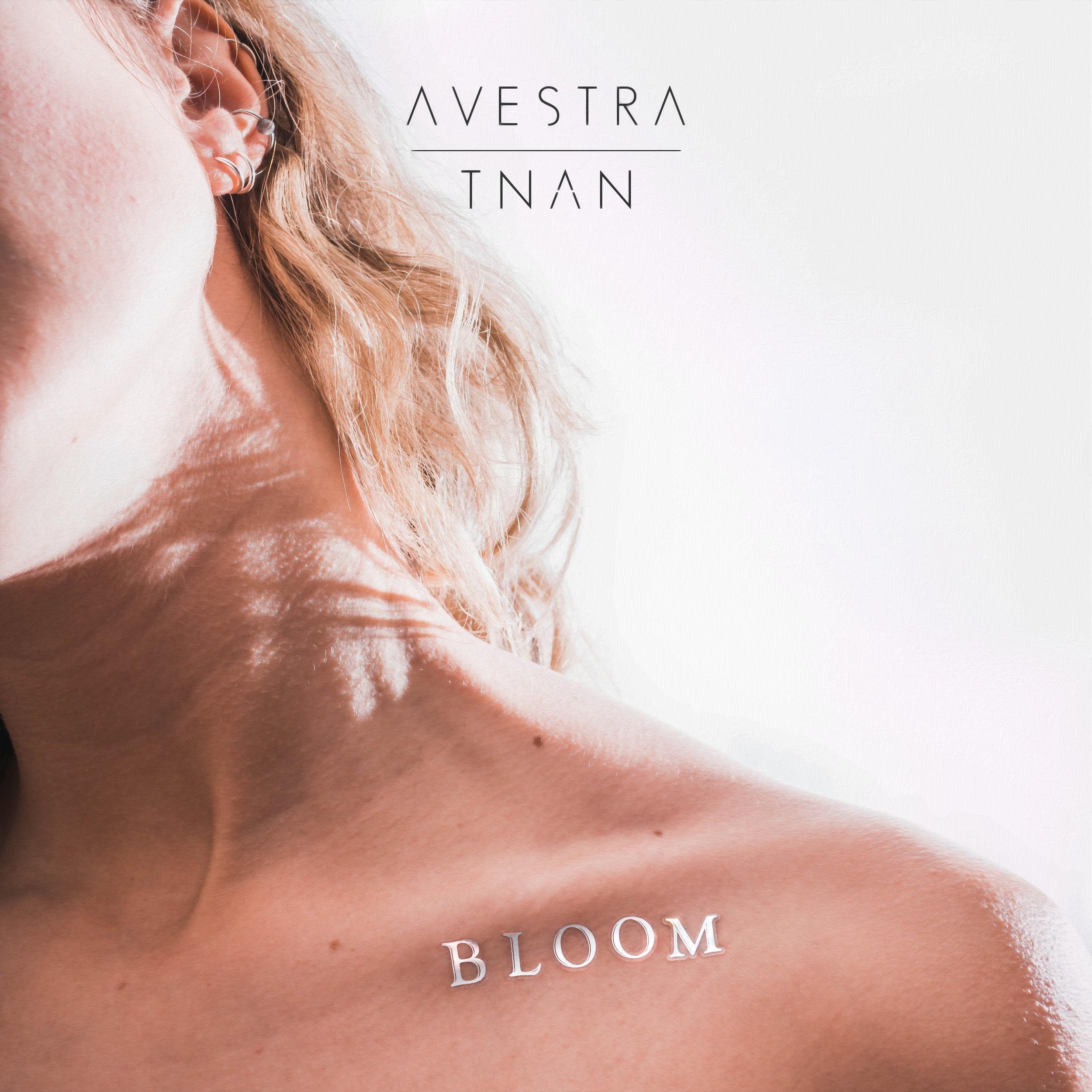 TNAN x AVESTRA - Bloom EP.jpg
