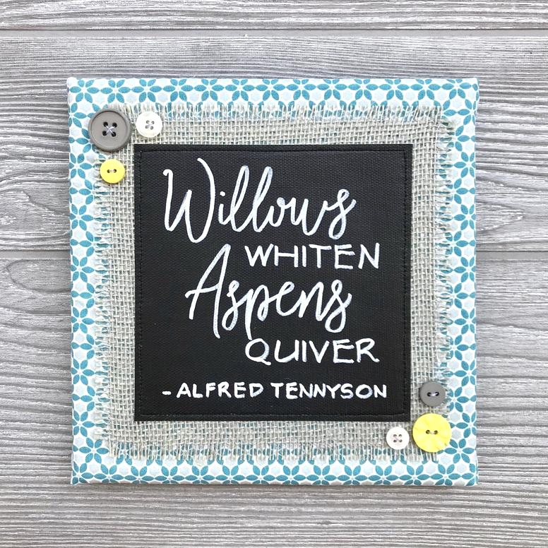 Willows Whiten, Aspens Quiver - If you grew up watching Anne of Green Gables on repeat like we did, then you probably have this opening line from Tennyson's