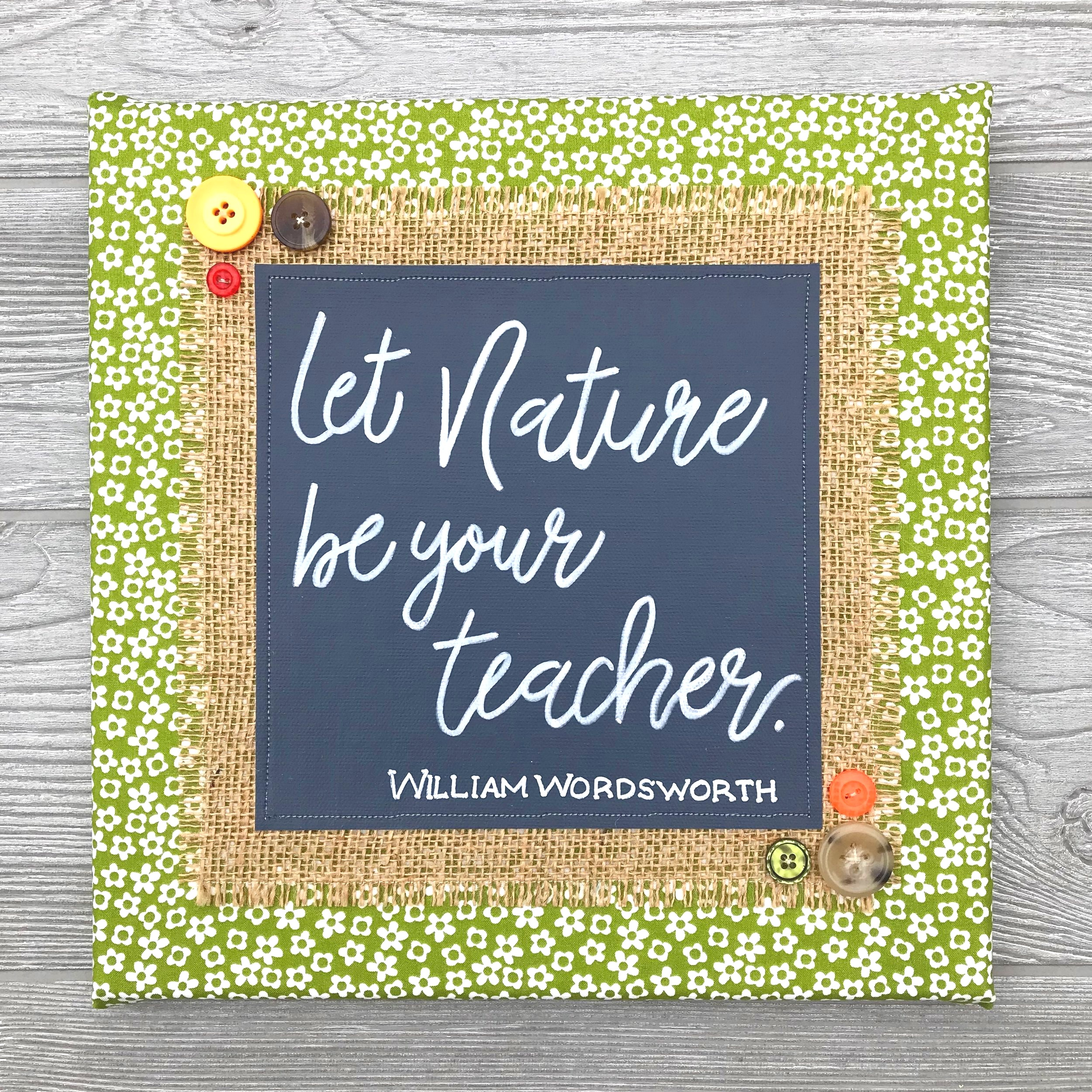Let Nature Be Your Teacher - In his inspiring poem,