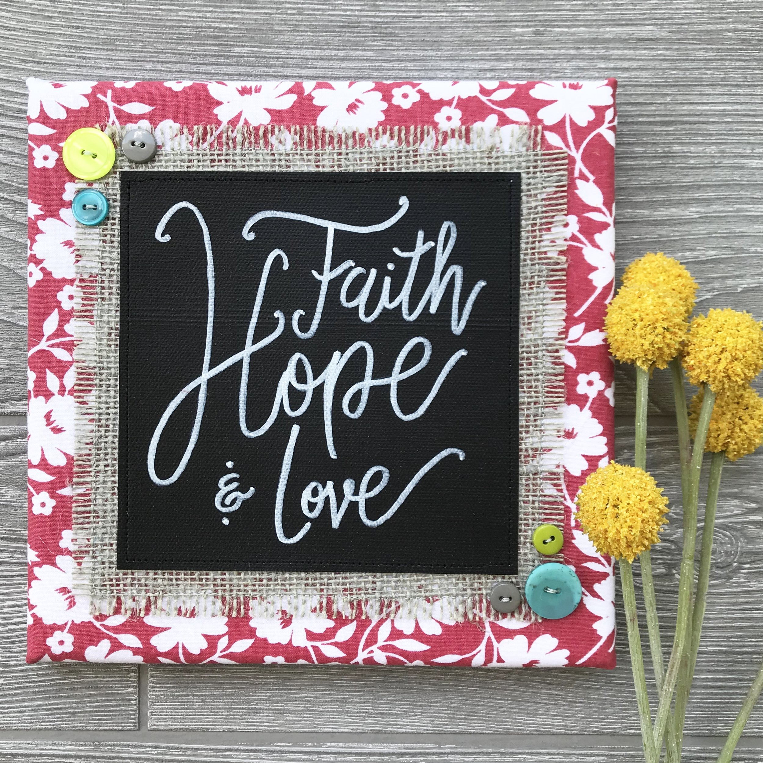 "Faith, Hope & Love  Handmade Artwork – 8""x8"""