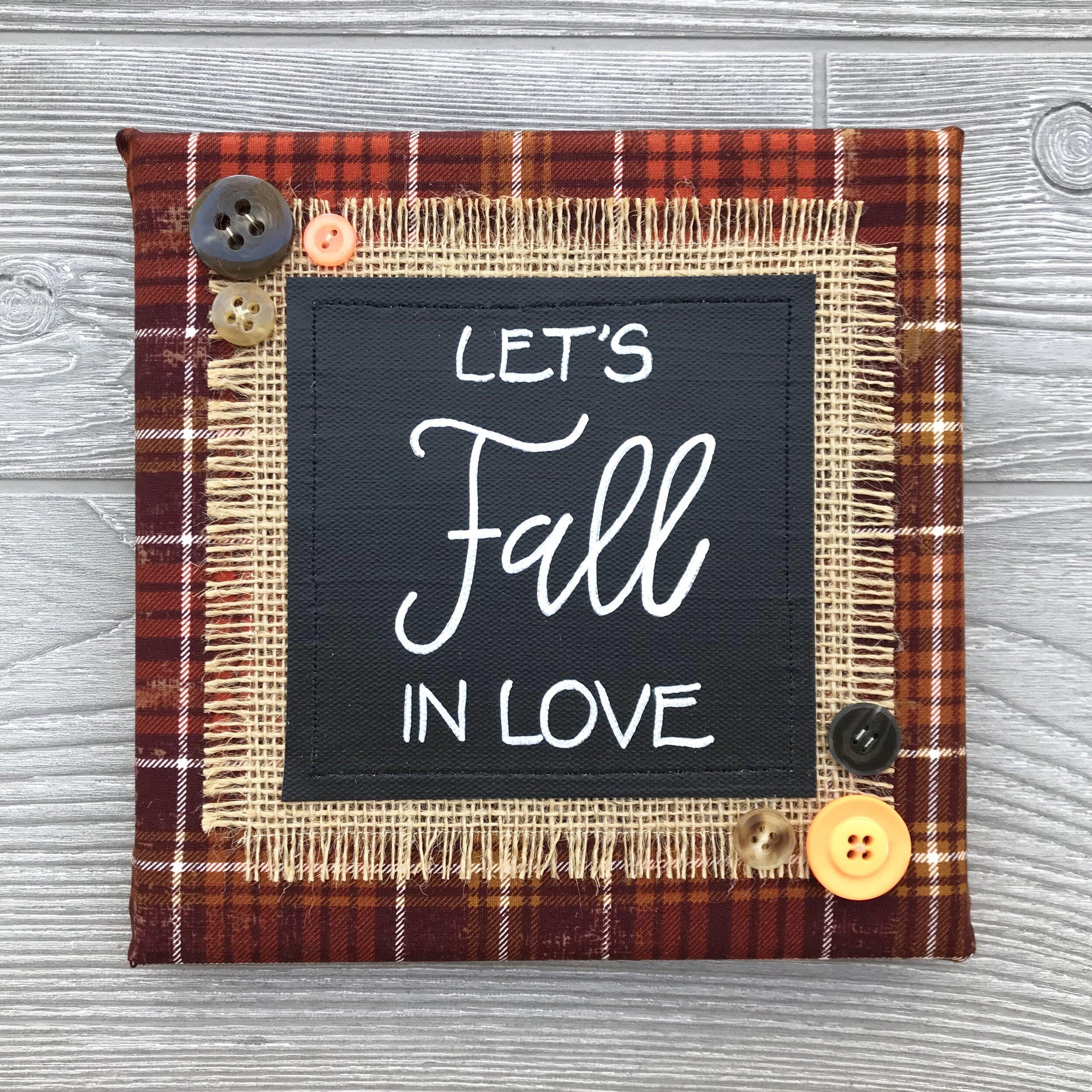 "Let's Fall in Love  Handmade Artwork – 8""x8"""