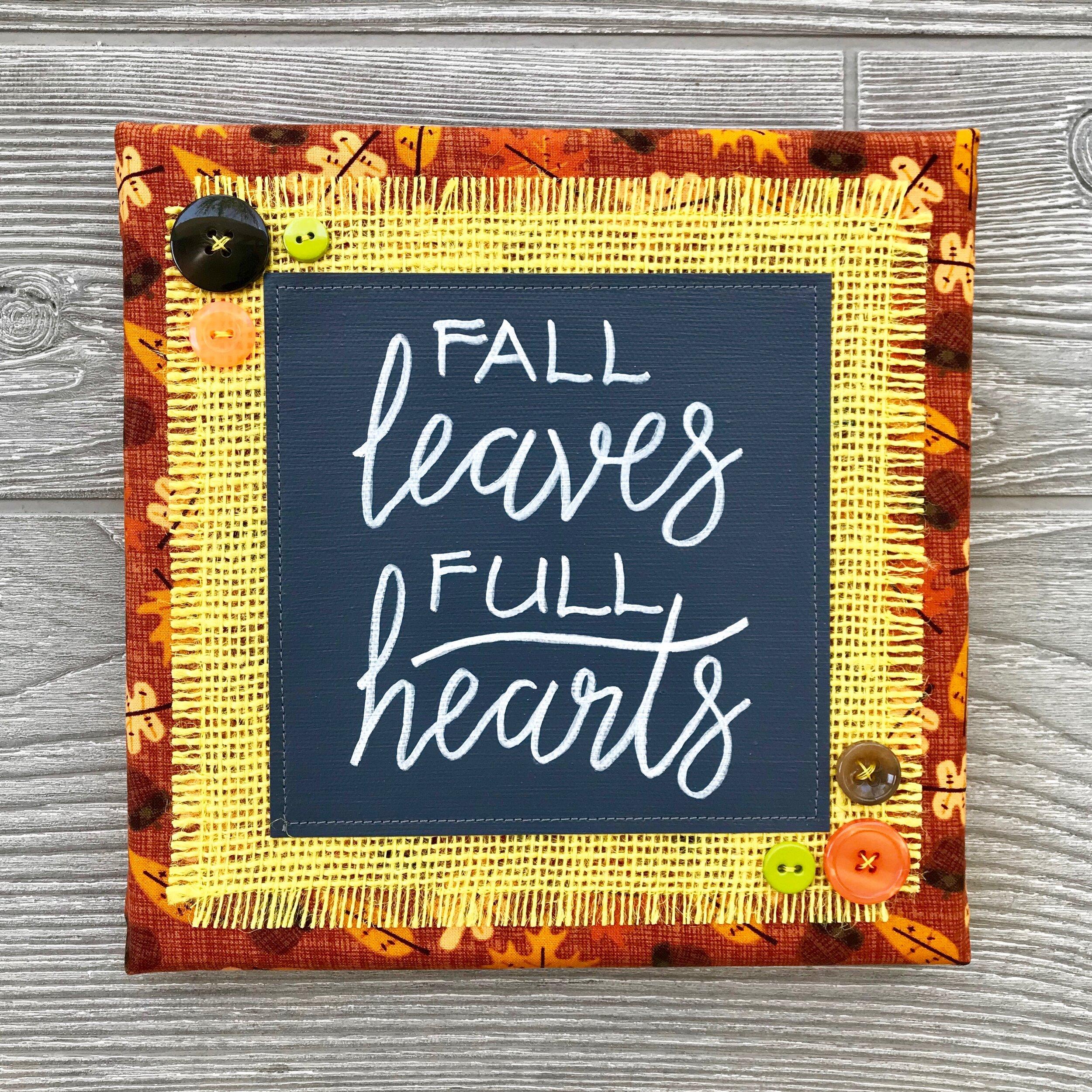 "Fall Leaves Full Hearts  Handmade Artwork – 8""x8"""