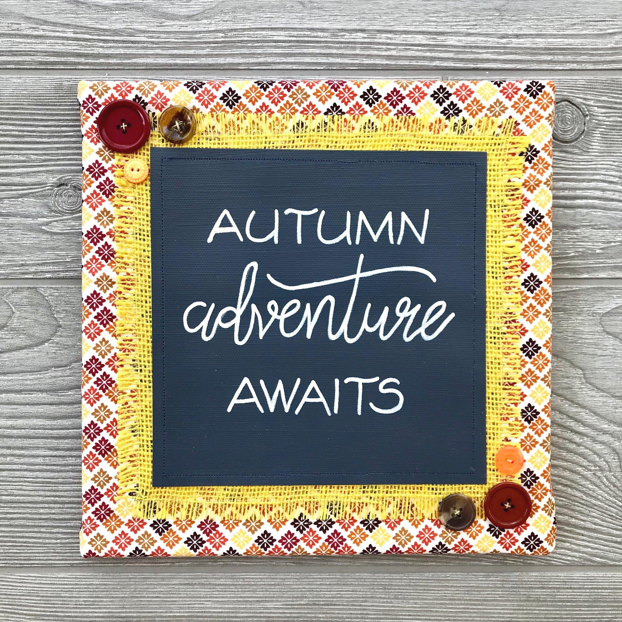 "Autumn Adventure Awaits  Handmade Artwork – 10""x10"""