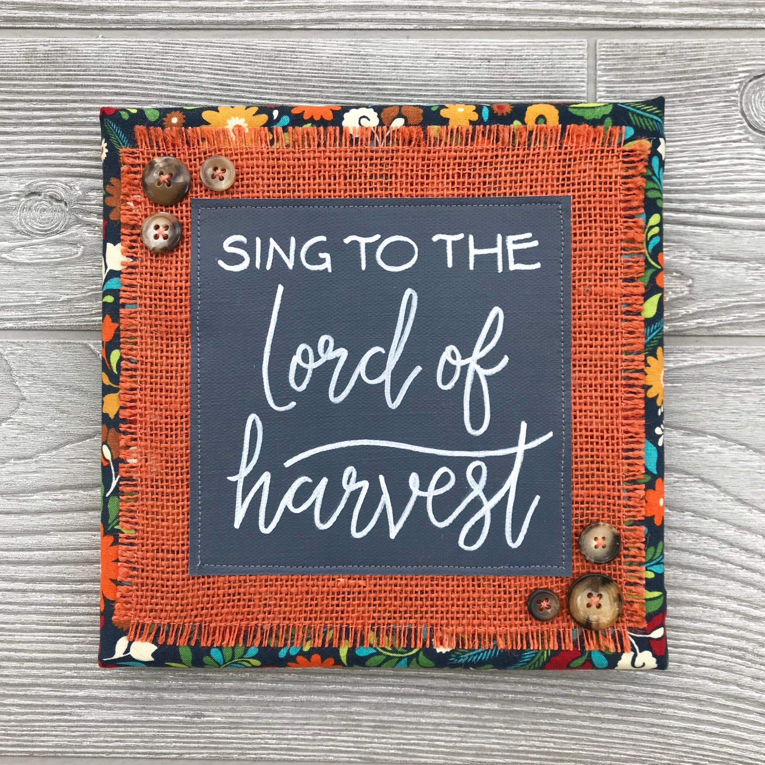 """Sing to the Lord of Harvest  Handmade Artwork – 8""""x8"""""""