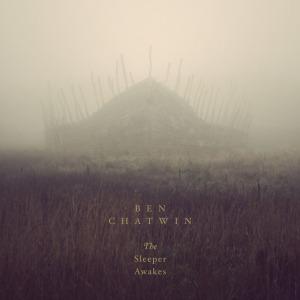 Ben Chatwin - The Sleeper Awakes - 2015
