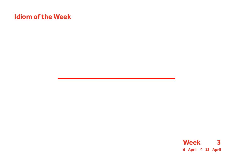 Week 3 Idiom.jpg