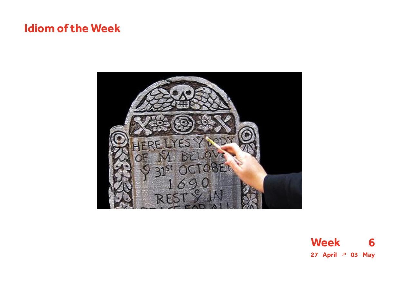 Week 6 Idiom2.jpg