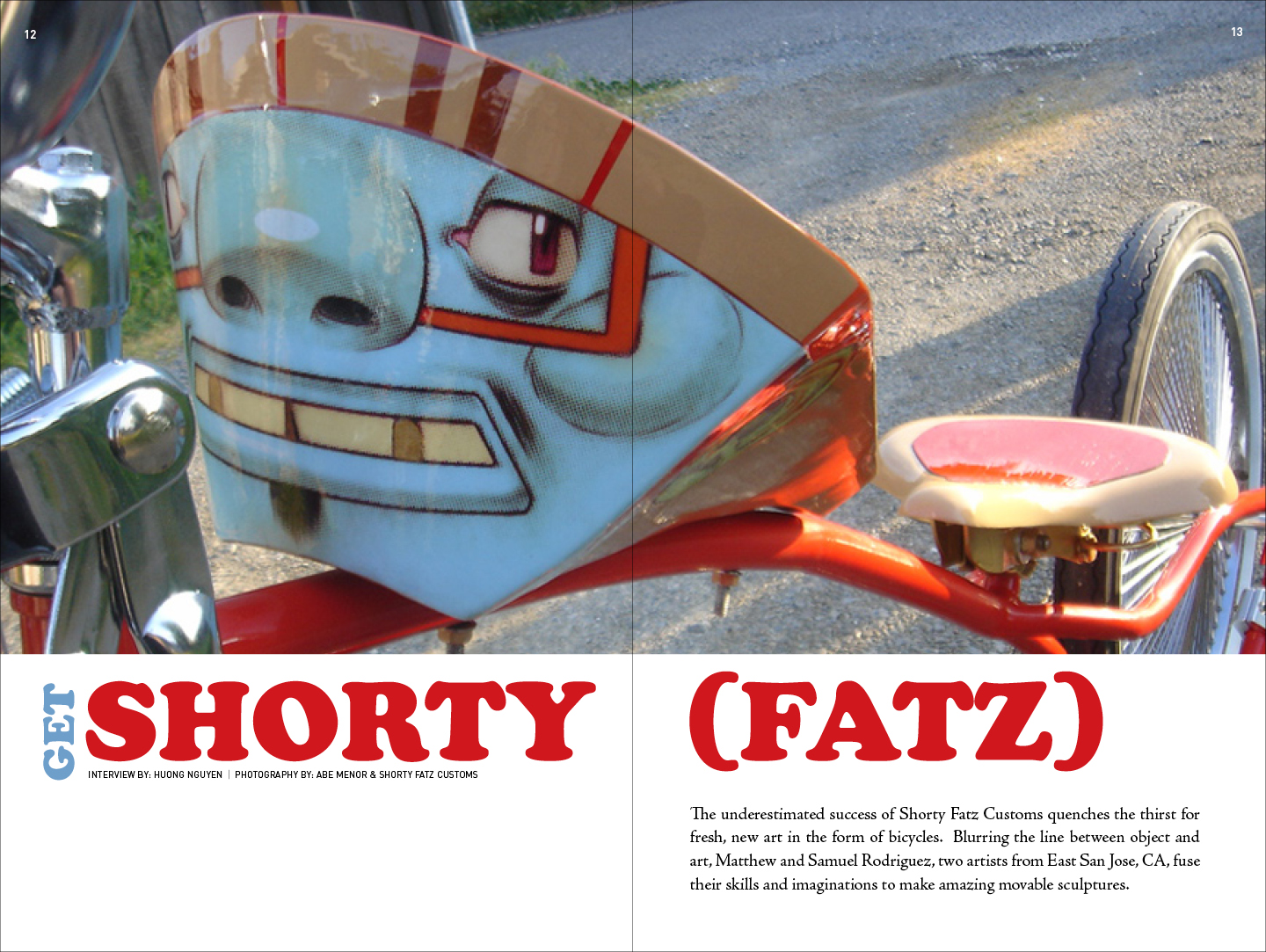 Interview 訪問: Huong Nguyen | Photography  攝影 : Abe Menor & Shorty Fatz Customs   |  Design  設計: Rowena Chan
