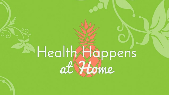 the start of Health Happens at Home