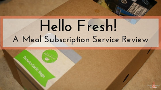 A review of the Hello Fresh Meal Subscription Service. Read now or pin for later. - Health Happens at Home