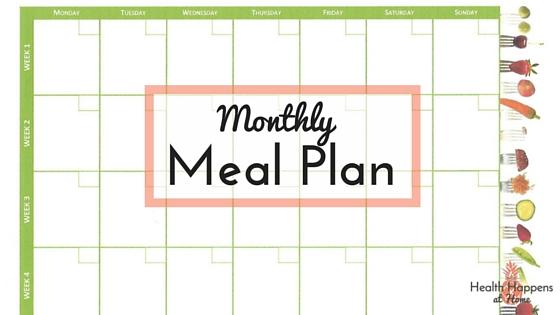 Get some easy family meal ideas from our monthly meal plan. - Read now or Pin for later. - Health Happens at Home