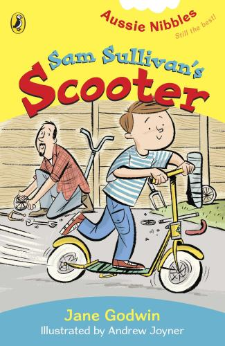 Sam Sullivan's Scooter  (illustrated by Andrew Joyner)  2009