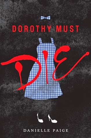 Dorothy Must Die by Danielle Paige | A Love Worth Living For Book Review