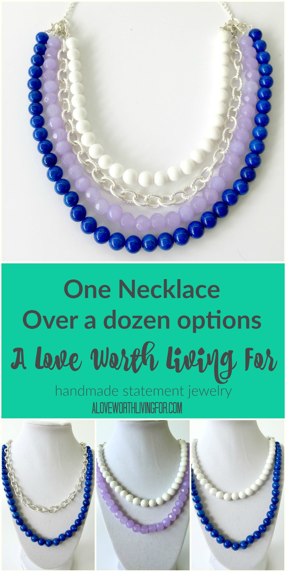 One Necklace. Over a dozen options. How will you wear it? Handmade Interchangeable Statement Necklaces by A Love Worth Living For