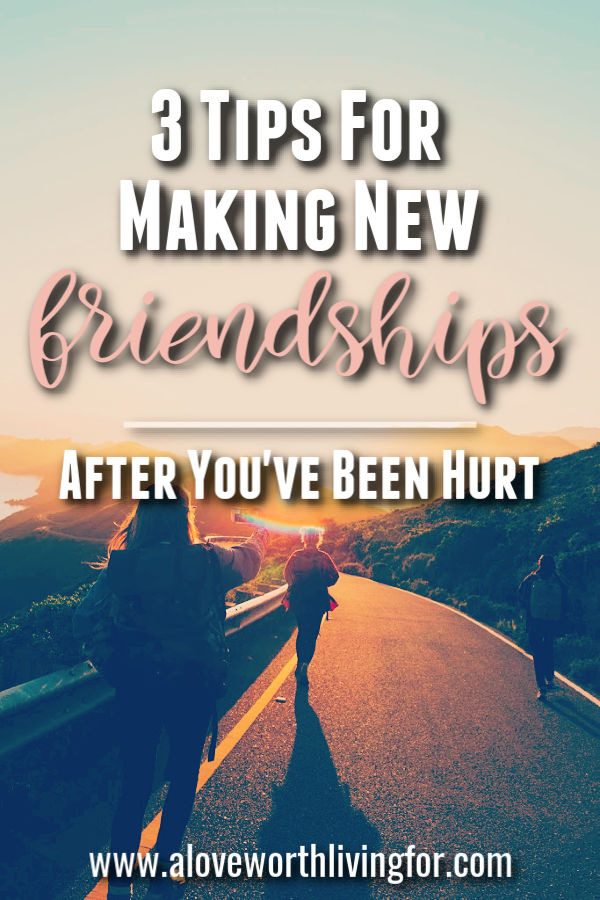 People are imperfect. Friendships and relationships are complicated. Let downs and disappointments are inevitable. Here are some tips on how to make new friends and relationships after you've been hurt.