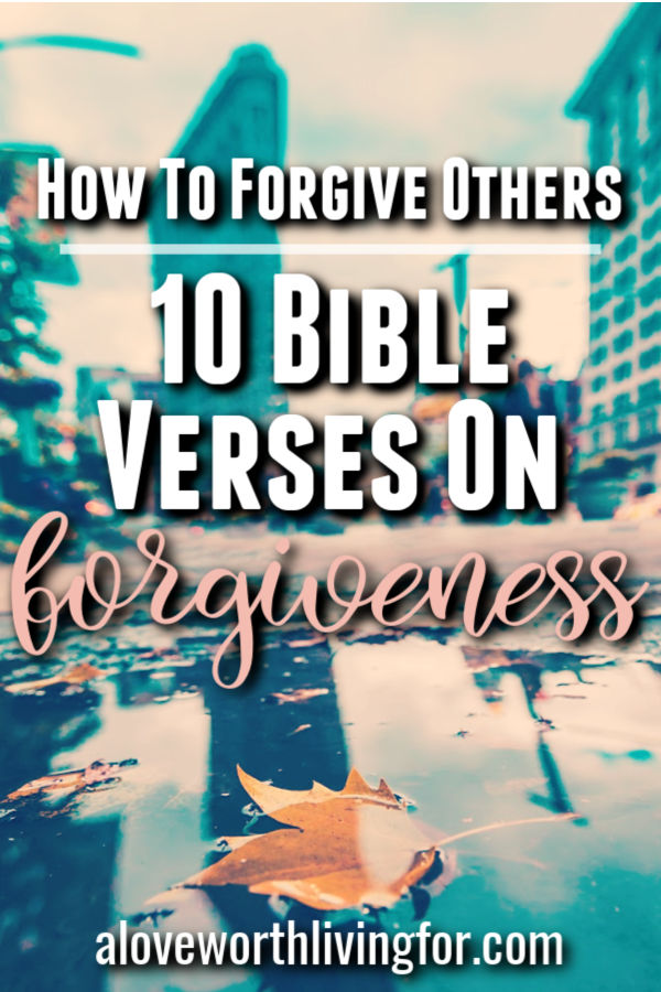 Forgiveness isn't always easy but it is a major key to freedom and healing. Here are 10 bible verses on forgiveness that show how to forgive others. #forgiveness #biblequotes #bibleverses