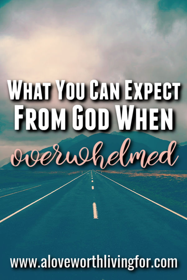 When life gets hectic and stress threatens to overtake us there are verses for overwhelm that we can look to and find rest and relief from our chaotic circumstances. Here are some things you can expect form the Father when overwhelmed. #overwhelm #quotes #bibleverses