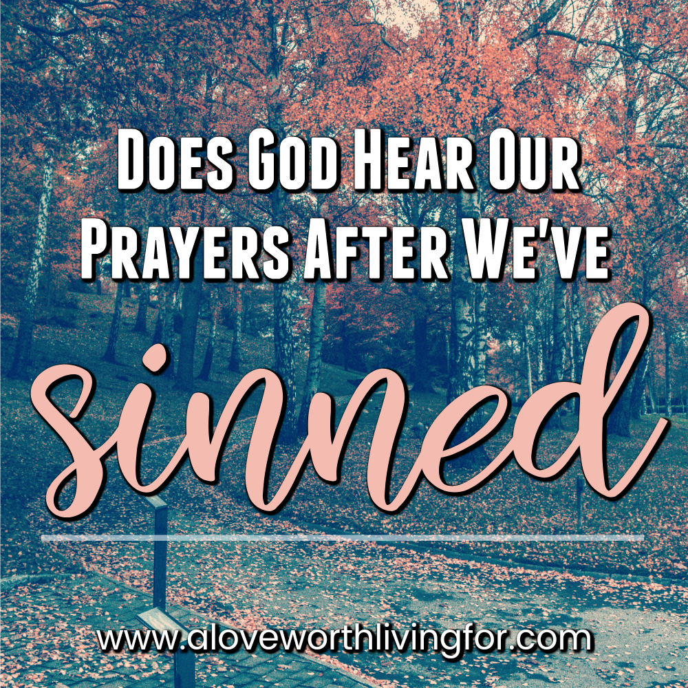 Does God Hear My Prayers After I've Sinned? This is such a common thought and question! I'll go ahead and spoil it for you. He does. Separation from Him is always a lie and here is why.